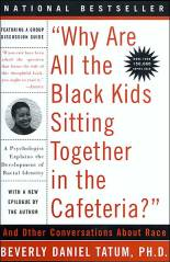 Image of why are all the black kids sitting together in the cafeteria? a book